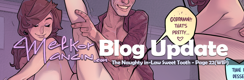 The Naughty in Law 4: Sweet Tooth – Page 22(WIP)