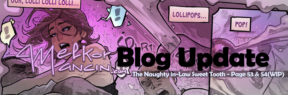 The Naughty in-Law Sweet Tooth - Page 53 & 54(WIP)