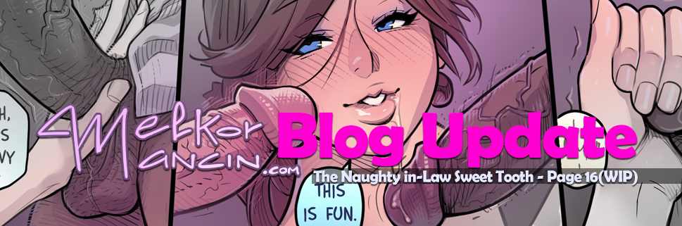 The Naughty in Law 4: Sweet Tooth – Page 16(WIP)